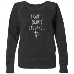 Dance mom sweatshirt