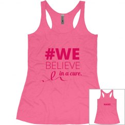 We Believe In A Cure