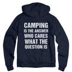 Camping Is The Answer Hoodie
