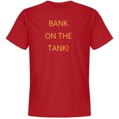 Bank On The Tank Unisex T-Shirt
