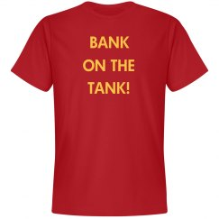 Bank On The Tank Unisex T-Shirt