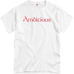 Ambitious Tee