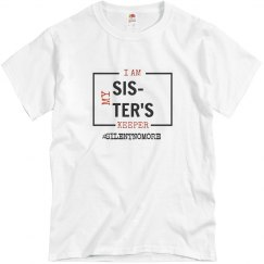 I Am My Sister's Keeper Tee