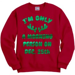 Morning Person On Christmas Sweater