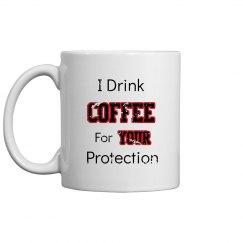 Your Protection Mug