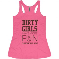 Custom Dirty Girls Neon Mud Run