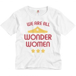 We are All Wonder Women Youth Tee