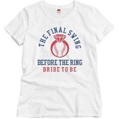 Budget Priced Final Swing Before Ring Bride Shirt