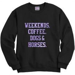 Weekends....