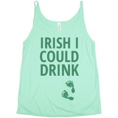 Irish I Could Drink Trendy Mom