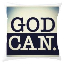 GOD CAN PILLOW