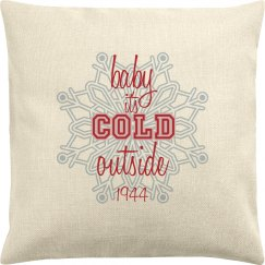 Original Baby it's Cold Outside
