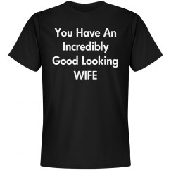 Incredibly good looking wife