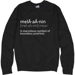 Define melanin Sweatshirt