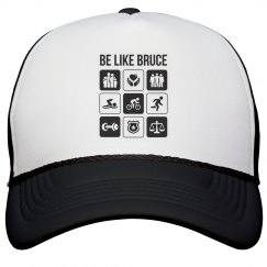 Be like Bruce - Hat