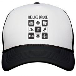 Be like Bruce - Hat