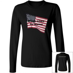 Black Lives Do Matter American Flag Long Sleeve Tee