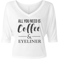 All You Need Is Coffee & Eyeliner