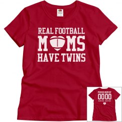 Real Football Moms Have Twins Shirt With Custom Back