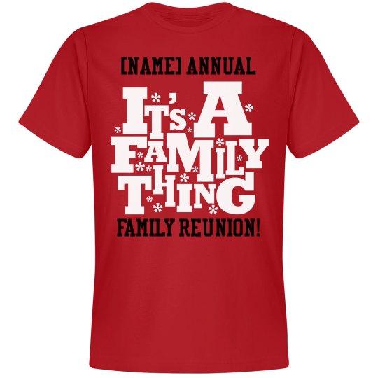 0d8c8b887 Annual Family Reunion Unisex Premium T-Shirt