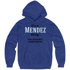 Its a Mendez thing