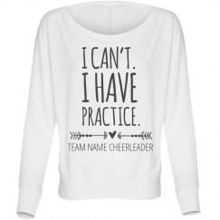 I have Practice