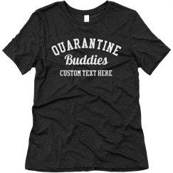 Quarantine Buddies Matching Tees