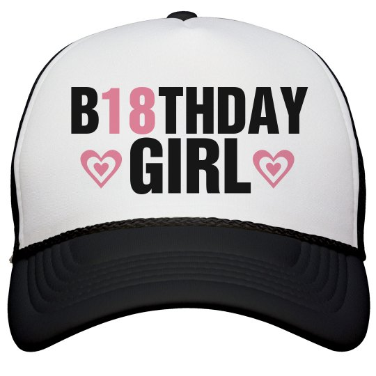 18th Birthday Girl Caps Snapback Trucker Hat