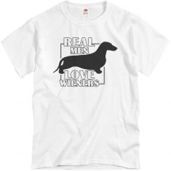 Real Men LOVE Wieners Dachshund Dogs