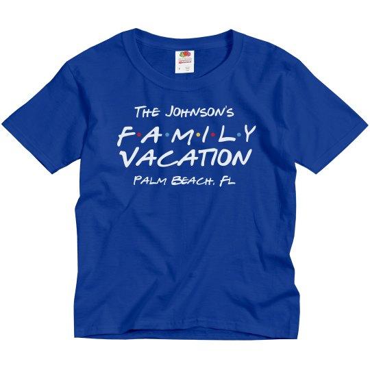 A Custom Friendly Family Vacation