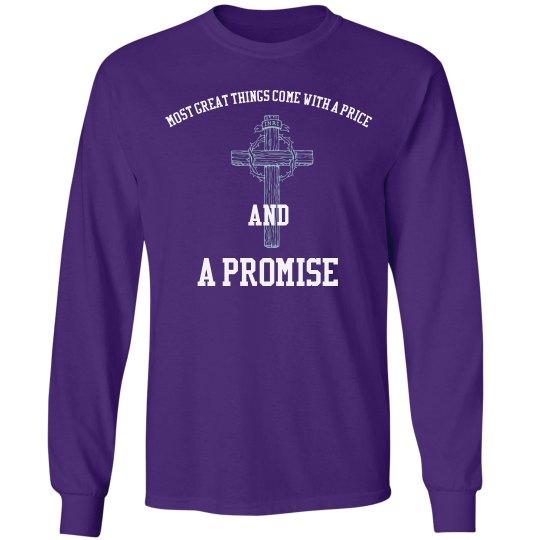 A Promise Long sleeve t-shirt
