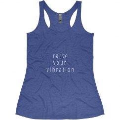 Raise Your Vibration Tank