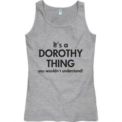 It's a Dorothy Thing