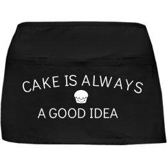 Cake Is Always A Good Idea