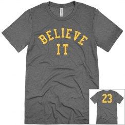 Believe It 23 Wine & Gold Shirt