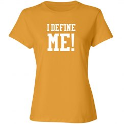 I DEFINE ME