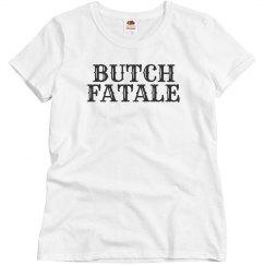 Butch Fatale