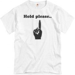 Hold Please Tee