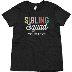 Custom Youth Sibling Squad Tee