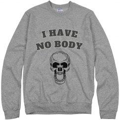 Nobody Sweatshirt