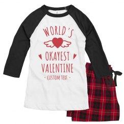 World's Okayest Valentine Custom Pajamas