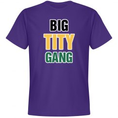 Big Tity Gang