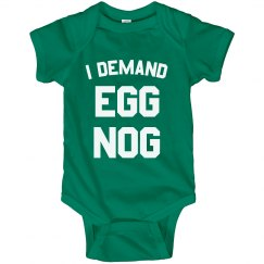I Demand Egg Nog Bodysuit