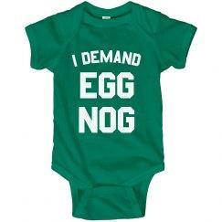 I Demand Egg Nog Bodysuit