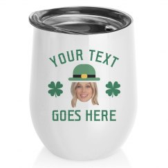 Custom St. Patrick's Day Wine Tumbler
