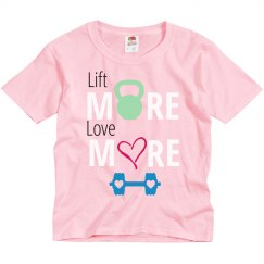 Lift More Love More (Youth)