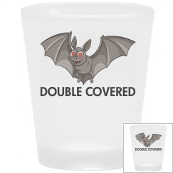 Double Covered Shot Glass