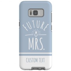 Custom Bride to Be Galaxy Plus