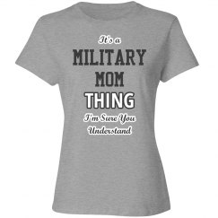 It's a military mom thing