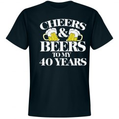 Cheers and Beers 40th birthday